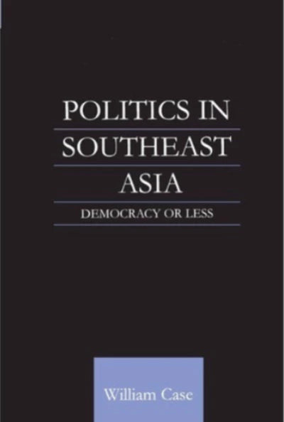 POLITICS IN SOUTH EAST ASIA - Charles Darwin University Bookshop