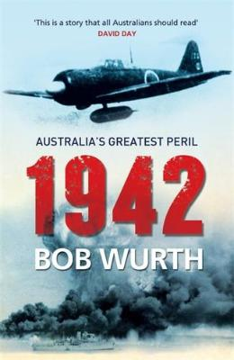1942 AUSTRALIA'S GREATEST PERIL