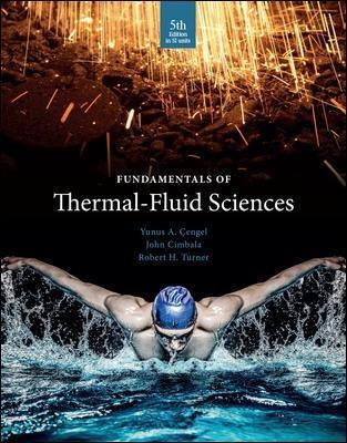 FUNDAMENTALS OF THERMAL FLUID SCIENCES 5TH EDITION