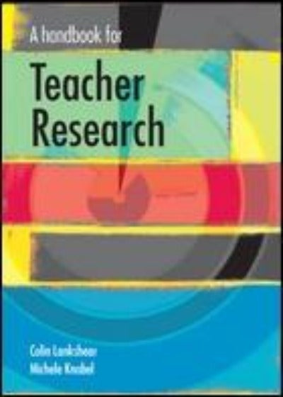 HANDBOOK OF TEACHER RESEARCH FROM DESIGN TO IMPLEMENTATION