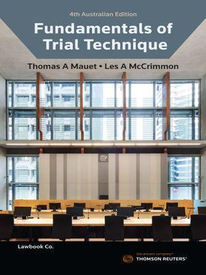 FUNDAMENTALS OF TRIAL TECHNIQUES 4TH AUSTRALIA EDITION