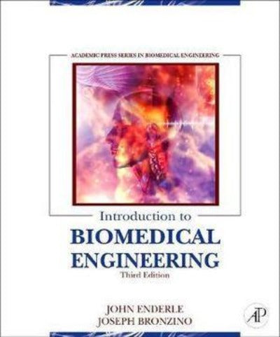 INTRODUCTION TO BIOMEDICAL ENGINEERING 3RD EDITION