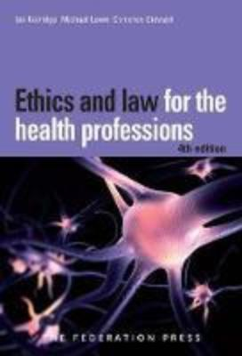 ETHICS & LAW FOR THE HEALTH PROFESSIONS