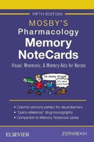 MOSBY'S PHARMACOLOGY MEMORY NOTECARDS FIFTH EDITION