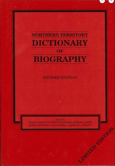 NORTHERN TERRITORY DICTIONARY OF BIOGRAPHY REVISED EDITION
