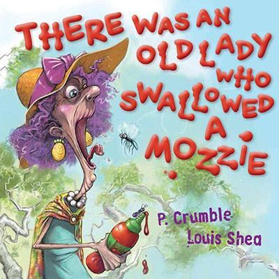 THERE WAS AND OLD LADY WHO SWALLOWED A MOZZIE - Charles Darwin University Bookshop