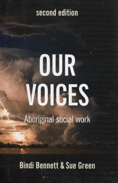 OUR VOICES ABORIGINAL SOCIAL WORK