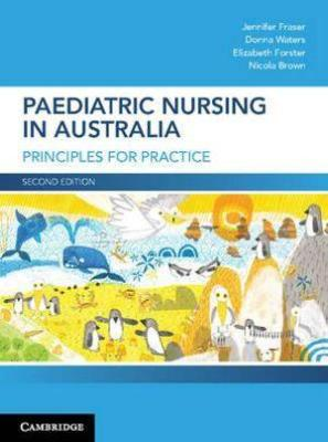 PAEDIATRIC NURSING IN AUSTRALIA PRINCIPLES FOR PRACTICE
