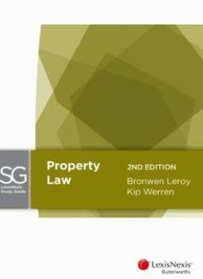 PROPERTY LAW LEXIS NEXIS STUDY GUIDE