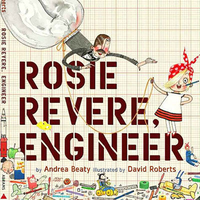 ROSIE REVERE ENGINEER - Charles Darwin University Bookshop
