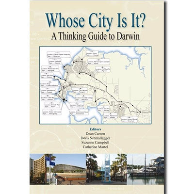 WHOSE CITY IS IT - Charles Darwin University Bookshop