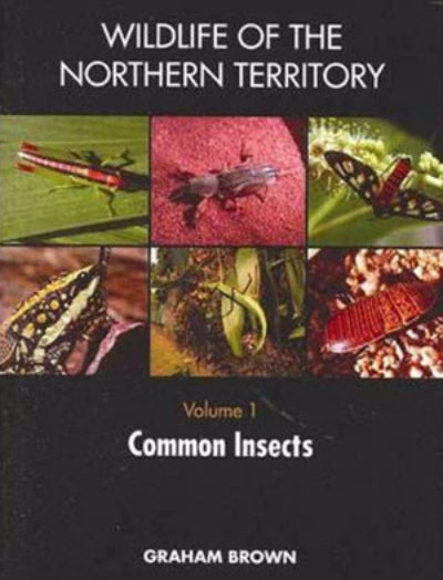 COMMON WILDLIFE OF THE NORTHERN TERRITORY VOLUME 1 - Charles Darwin University Bookshop