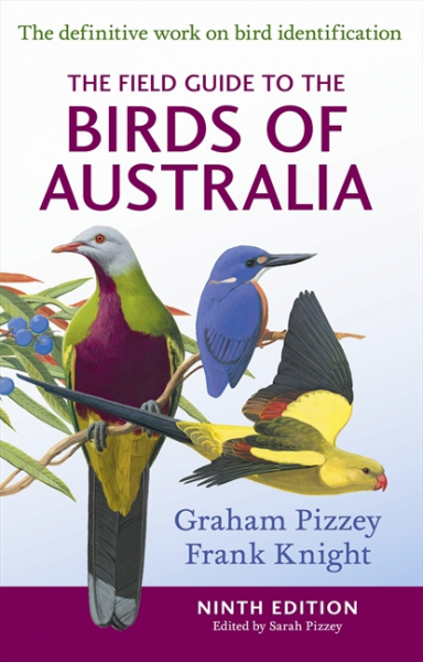 FIELD GUIDE TO THE BIRDS OF AUSTRALIA - Charles Darwin University Bookshop