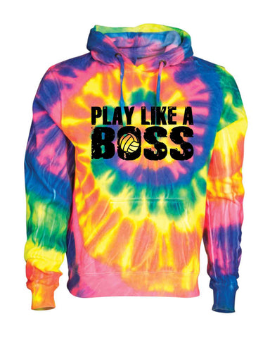 PLAY LIKE A BOSS BLACK ON A TIE DYE HOODIE