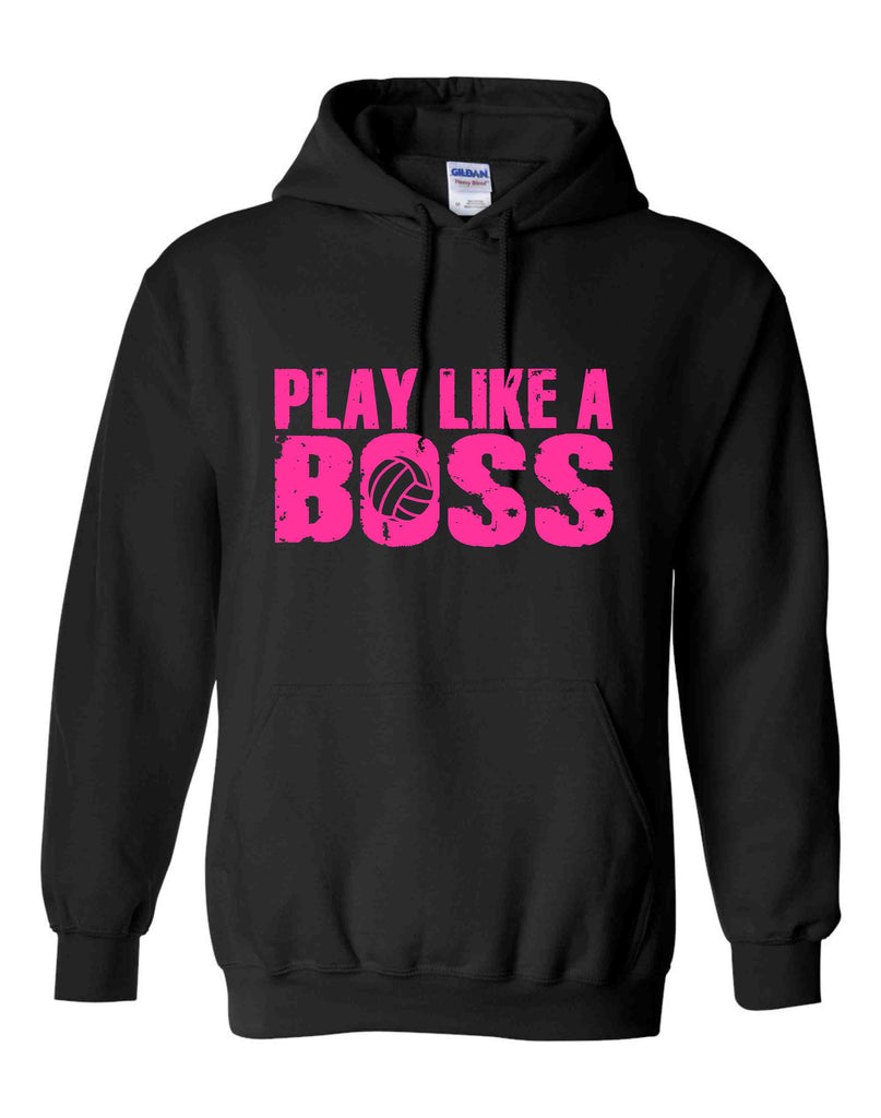 PLAY LIKE A BOSS PINK ON A BLACK HOODIE