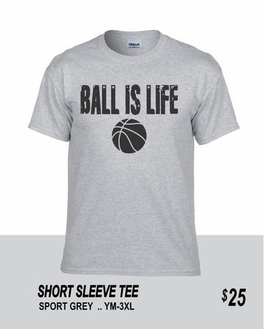 Basketball SS Ball is Life Tee