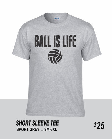 Volleyball SS Ball Is Life Tee