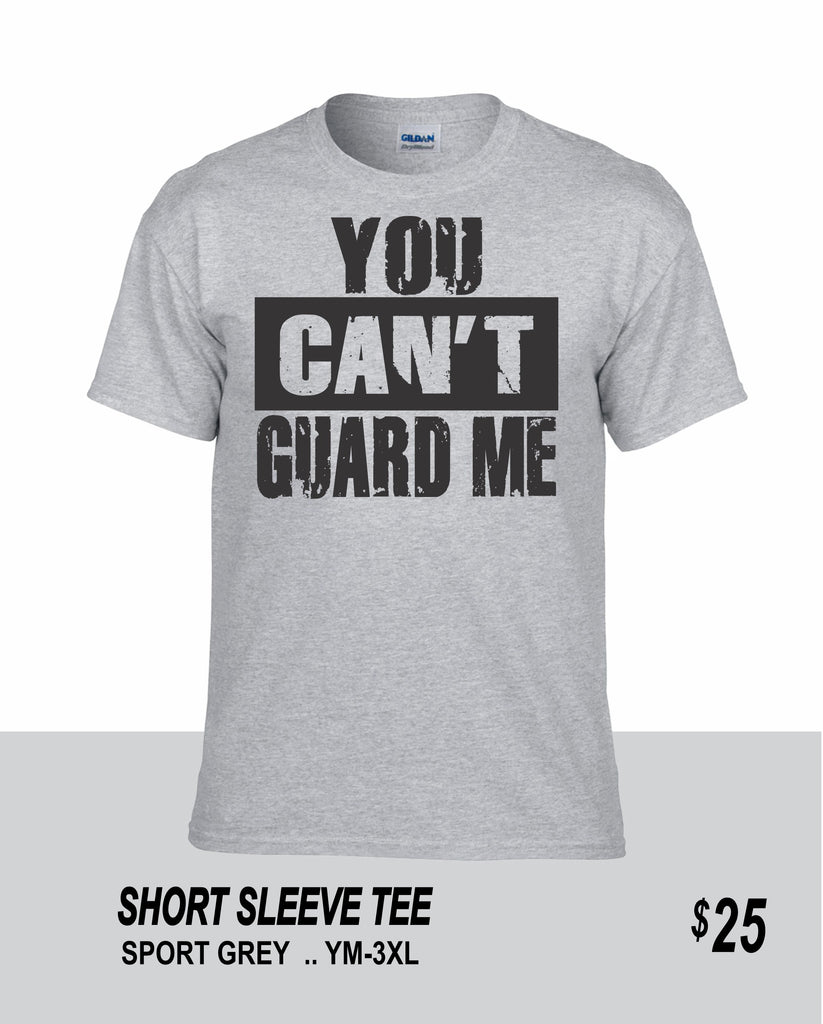 Basketball SS You Can't Guard Me Tee