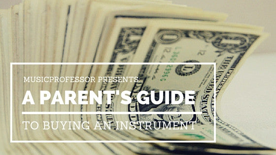 A Band Parent's Guide to Buying an Instrument