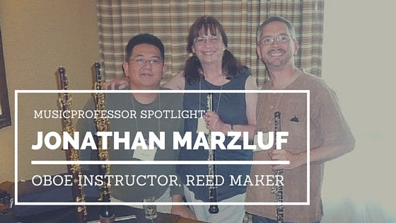 MusicProfessor Spotlight: Oboe Instructor Jonathan Marzluf