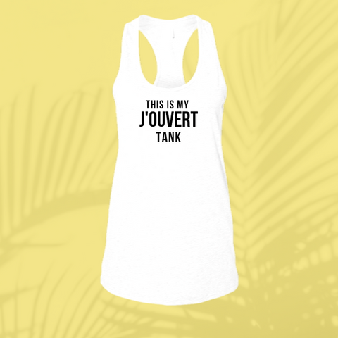 This is my J'Ouvert Tank - Ladies