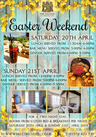 Easter Weekend - Saturday 20th - Sunday 21st April 2019