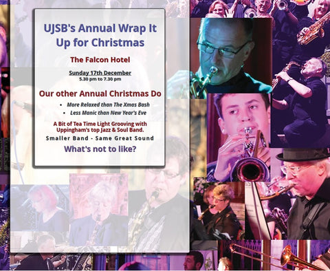 Wrap it up Sunday - Uppingham Jazz & Soul Band - Sunday 17th December 2017
