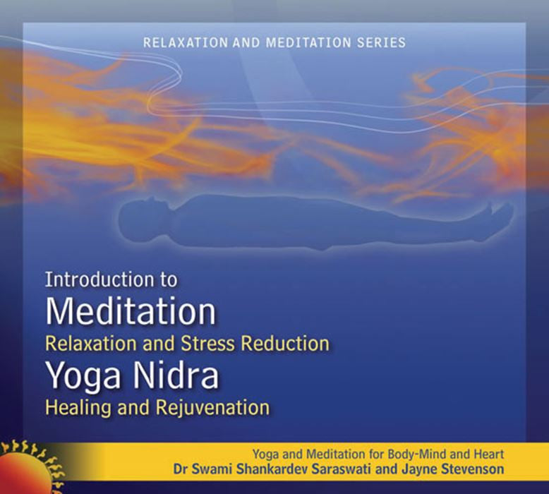 An Introduction to Meditation and Yoga Nidra
