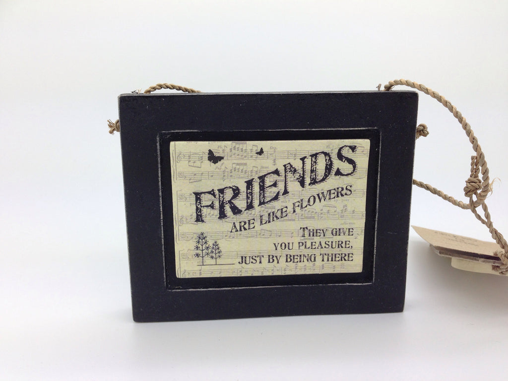 Friends Are Like Flowers - Black Plaque - Fifth Corner & BlueBird