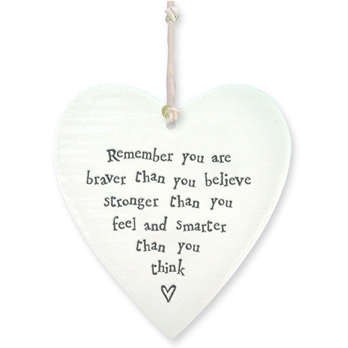 Porcelain Hanging Heart - Remember You Are Braver Than You Believe - Fifth Corner & BlueBird