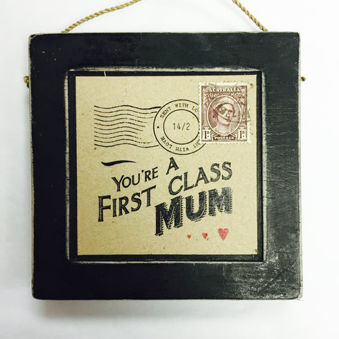 You're A First Class Mum