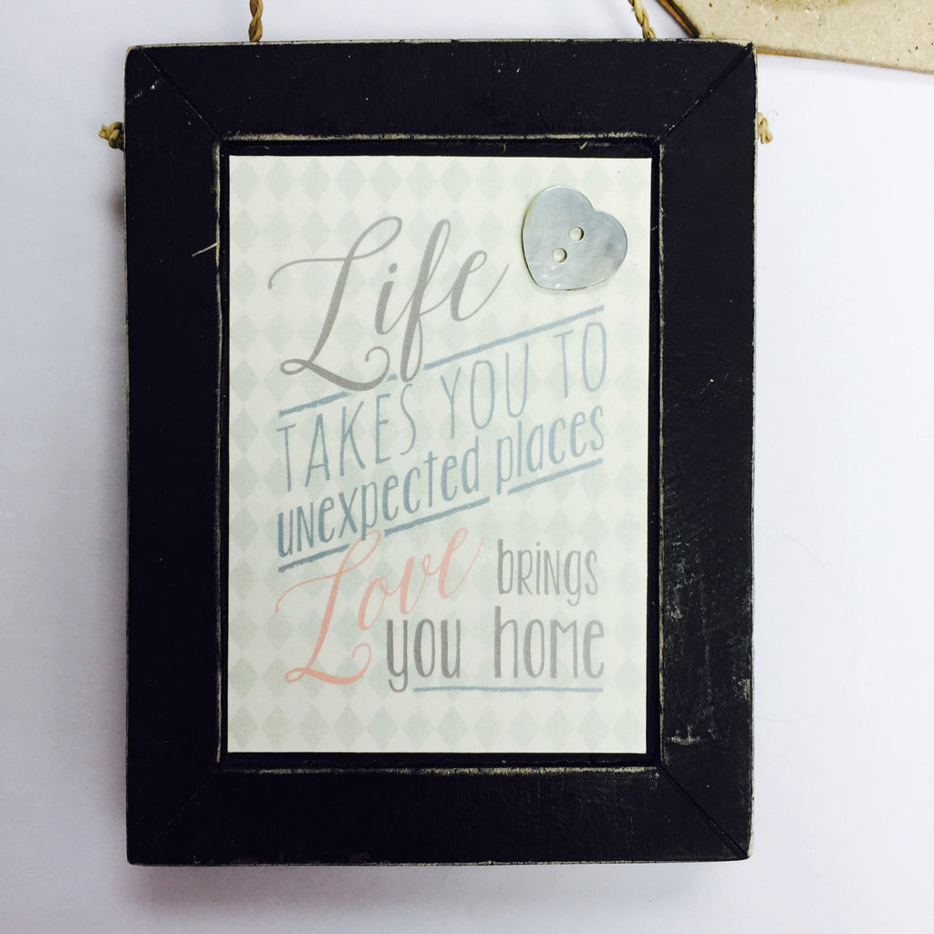 Life Takes you to Unexpected Places - Black Plaque - Fifth Corner & BlueBird - 1