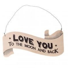 Love You To The Moon And Back - Ribbon Style Sign - Fifth Corner & BlueBird