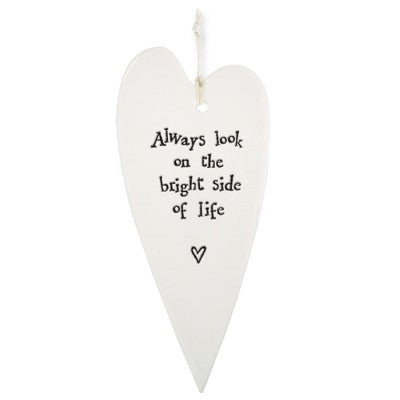 Porcelain Hanging Heart - Always Look on the Bright Side - Fifth Corner & BlueBird