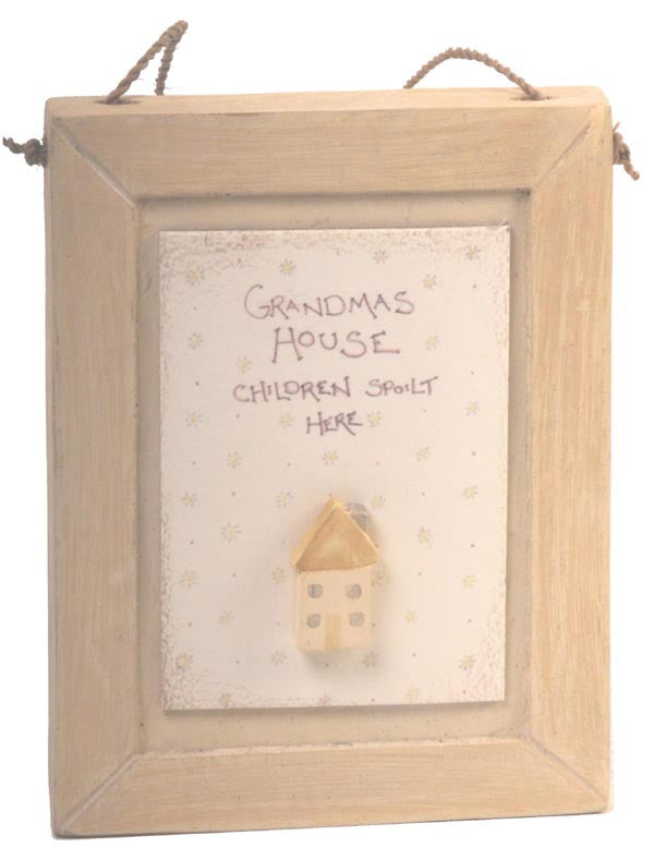 Grandmas House Children Spoilt Here  - Plaque With Wooden House - Fifth Corner & BlueBird