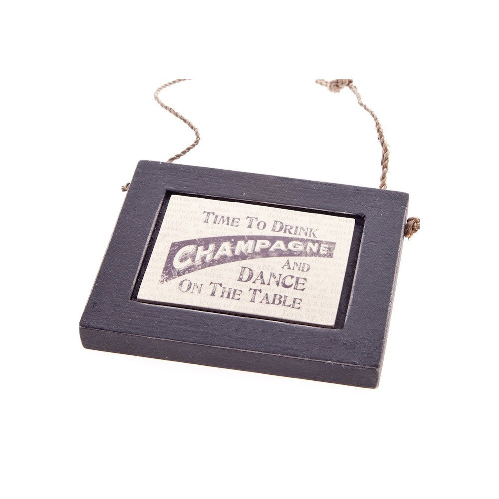 Time To Drink Champagne - Black Plaque - Fifth Corner & BlueBird