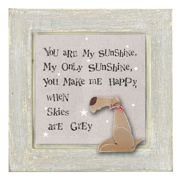 You Are My Sunshine - Dog Sign - Fifth Corner & BlueBird