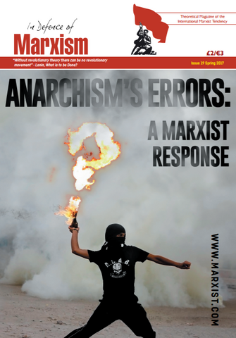 In Defence of Marxism Issue 19 (Spring 2017)
