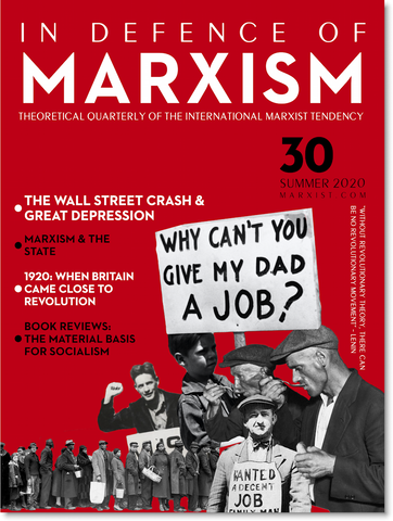 In Defence of Marxism Issue 30 (Summer 2020) [digital]