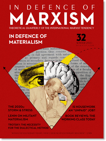 In Defence of Marxism Issue 32 (Winter 2021) [digital]