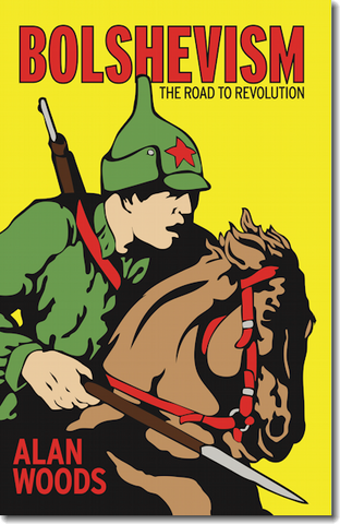 Bolshevism: The Road to Revolution (E-BOOK)