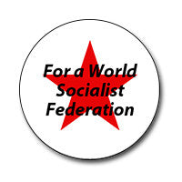 "Red Star For a World Socialist Federation! 1"" Button"