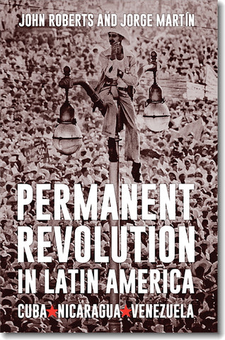 Permanent Revolution In Latin America (E-BOOK)