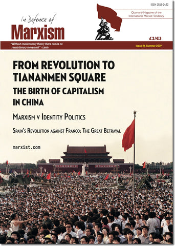 In Defence of Marxism Issue 26 (Summer 2019)