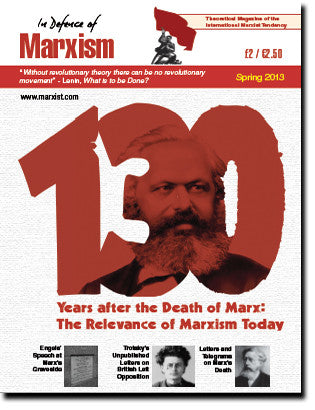 In Defence of Marxism Issue 4 (Spring 2013)