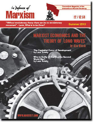 In Defence of Marxism Issue 5 (Summer 2013)