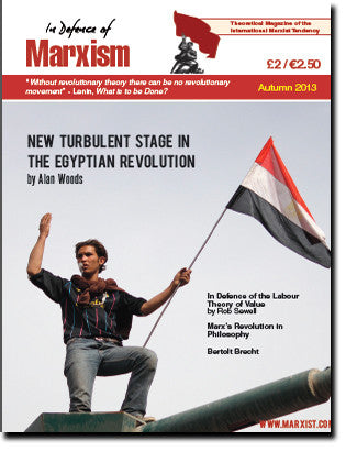 In Defence of Marxism Issue 6 (Autumn 2013)