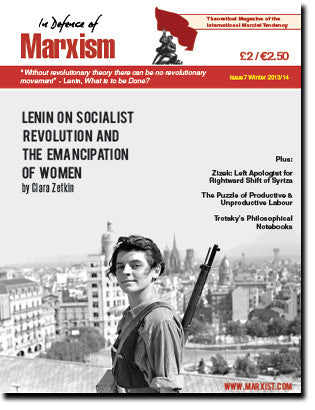 In Defence of Marxism Issue 7 (Winter 2013–14)
