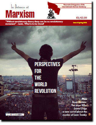In Defence of Marxism Issue 8 (Spring 2013)