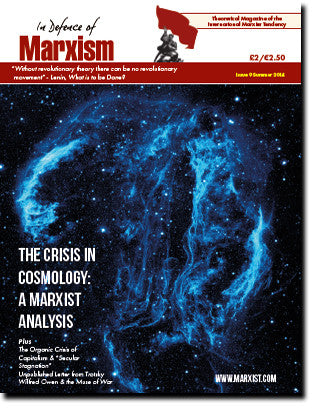 In Defence of Marxism Issue 9 (Summer 2014)